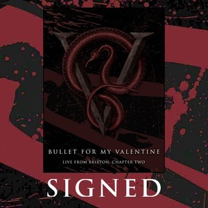 Bullet For My Valentine - Live From Brixton: Chapter Two. Signed Art Print