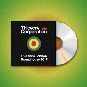 Thievery Corporation - Live From London Roundhouse 2017 Double CD