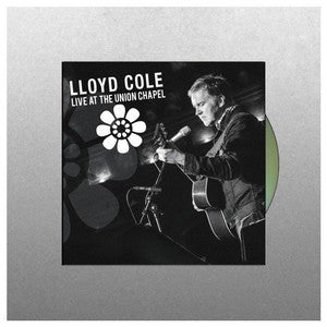 Lloyd Cole - Live At Union Chapel 2 x CD