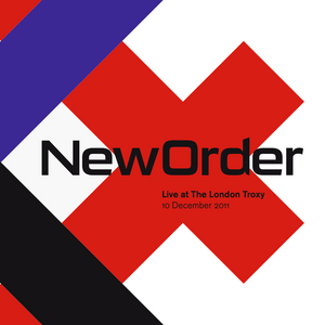 New Order - Live At London Troxy 2011 - 2CD