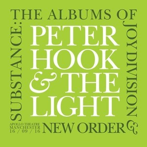 Peter Hook & The Light - Substance - The Albums Of Joy Division & New Order Live 3CD