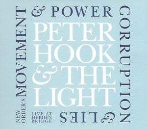 Peter Hook & The Light - Movement & Power Corruption & Lies - Hebden Bridge (MP3 or WAV)