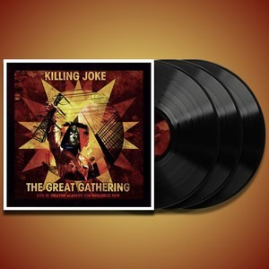 Killing Joke - The Great Gathering Live At Brixton - 3LP, 180g Vinyl.