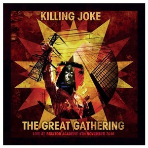 Killing Joke - The Great Gathering Live At Brixton - Download