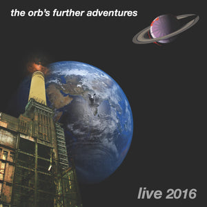 The Orb - Further Adventures Live 2016 - 2CD & DVD