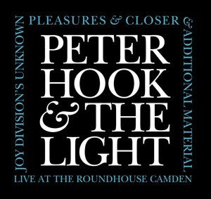 Peter Hook & The Light -Unknown Pleasures & Closer, Live At The Roundhouse - 3CD
