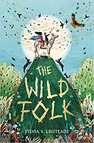 The Wild Folk - Sylvia V. Linsteadt
