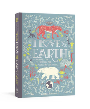 I Love the Earth — A Journal for celebrating and protecting our planet