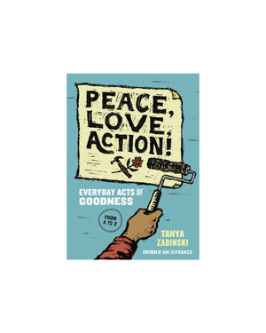 Peace, Love, Action! — Everyday Acts of Goodness
