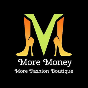 More Money More Fashion Boutique