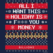 Billions All I Want This Holiday is F*** You Money Fleece Crewneck Sweatshirt
