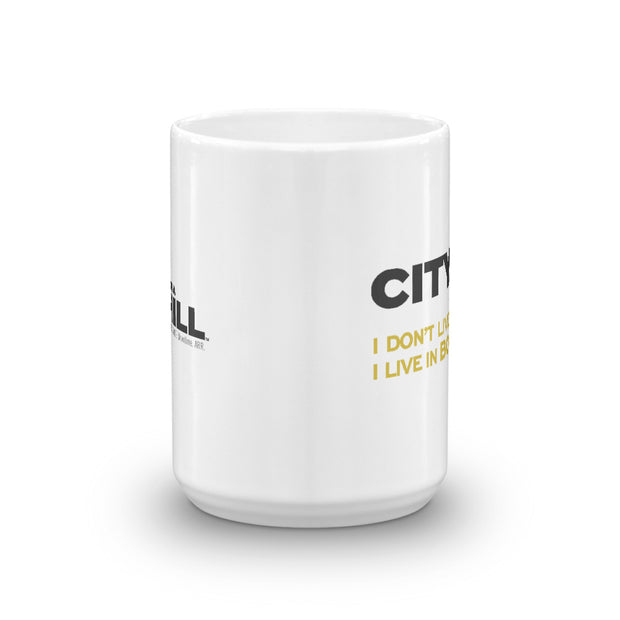 City on a Hill I Don't Live in America White Mug