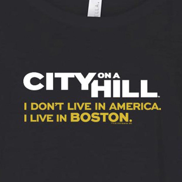 City on a Hill I Don't Live in America Women's Relaxed T-Shirt