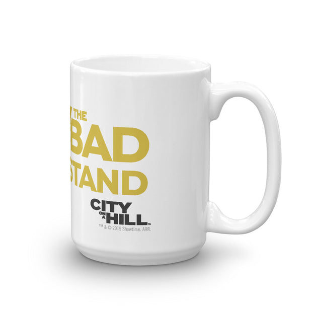 City on a Hill Only the Bad Understand White Mug