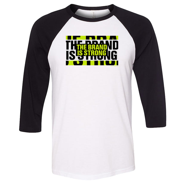 Desus & Mero The Brand is Strong 3/4 Sleeve Baseball T-Shirt