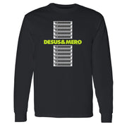 "Desus & Mero ""YERRRRRRRRR"" Adult Long Sleeve T-Shirt"