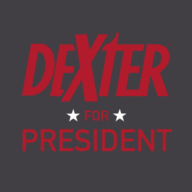 Dexter For President Adult Short Sleeve T-Shirt