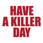 Dexter Have a Killer Day White Mug