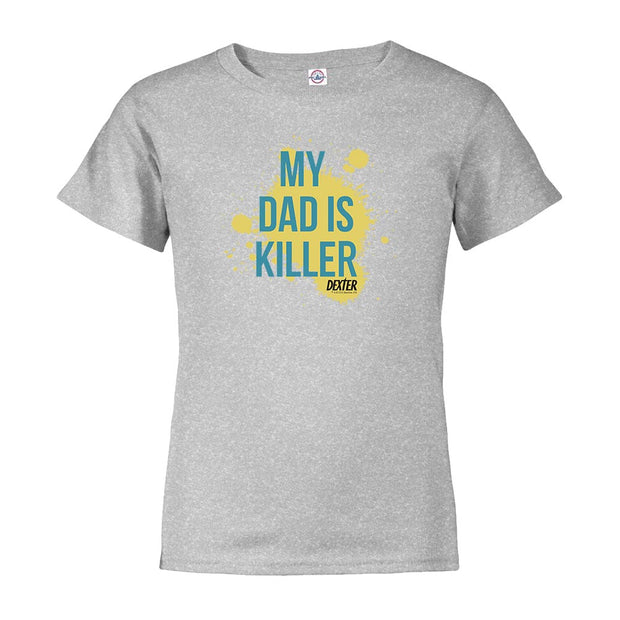 Dexter My Dad is Killer Kids Short Sleeve T-Shirt