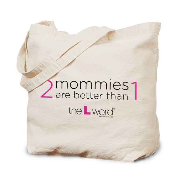 The L Word 2 Mommies are Better Than 1 Canvas Tote