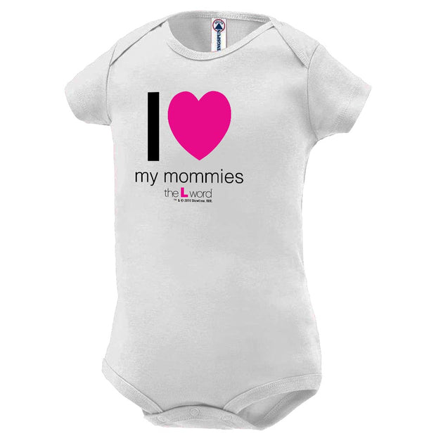 The L Word I Love My Mommies Baby Bodysuit
