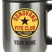 Ray Donovan Personalized Donovan's Fite Club Stainless Steel Travel Mug