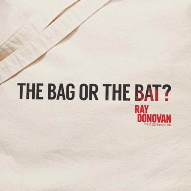 Ray Donovan The Bag or the Bat? Canvas Tote Bag