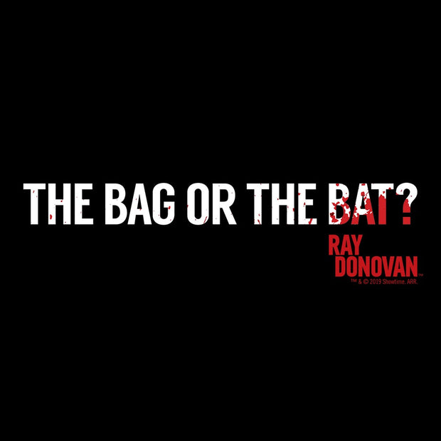 Rav Donovan Ray Donovan The Bag or the Bat? Fleece Hooded Sweatshirt
