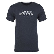 Billions I Am Not Uncertain Men's Tri-Blend T-Shirt
