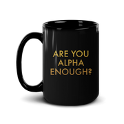 Billions Are You Alpha Enough? Black Mug