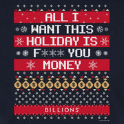 Billions All I Want This Holiday is F*** You Money Adult Short Sleeve T-Shirt