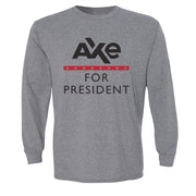 Billions Axe For President Adult Long Sleeve T-Shirt