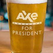 Billions Axe For President Pint Glass
