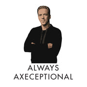 Billions Always Axeceptional 15 oz White Mug