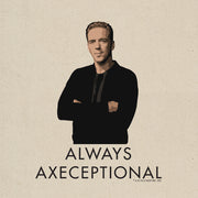 Billions Always Axeceptional Canvas Tote