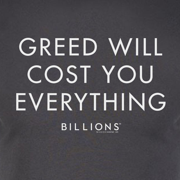 Billions Greed Will Cost You Everything Adult Short Sleeve T-Shirt