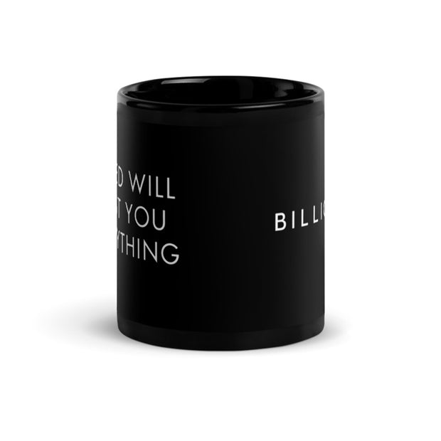 Billions Greed Will Cost You Everything Black Mug