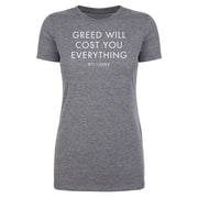 Billions Greed Will Cost You Everything Women's Tri-Blend T-Shirt