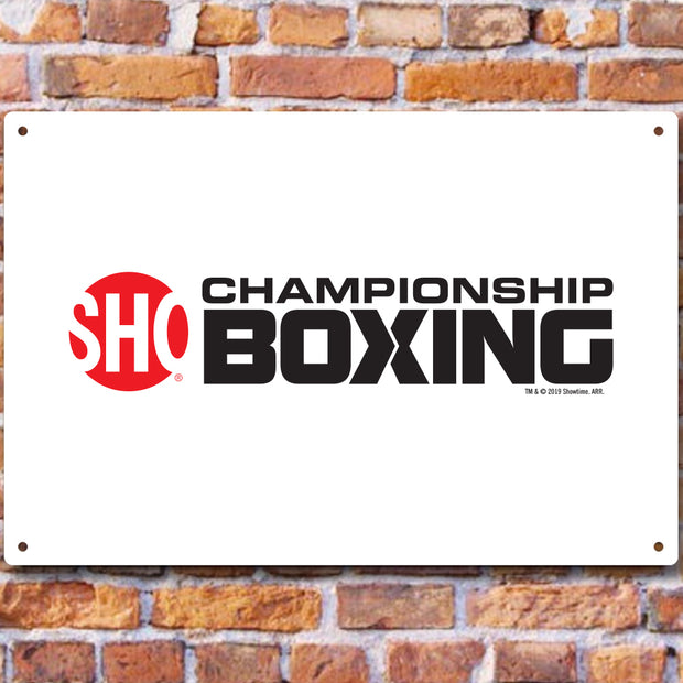 SHO Championship Boxing Logo Metal Sign