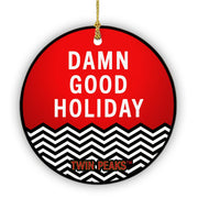 Twin Peaks Damn Good Holiday Double Sided Ornament