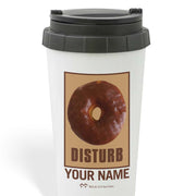 Twin Peaks Donut Disturb Chocolate Personalized 16 oz Travel Mug