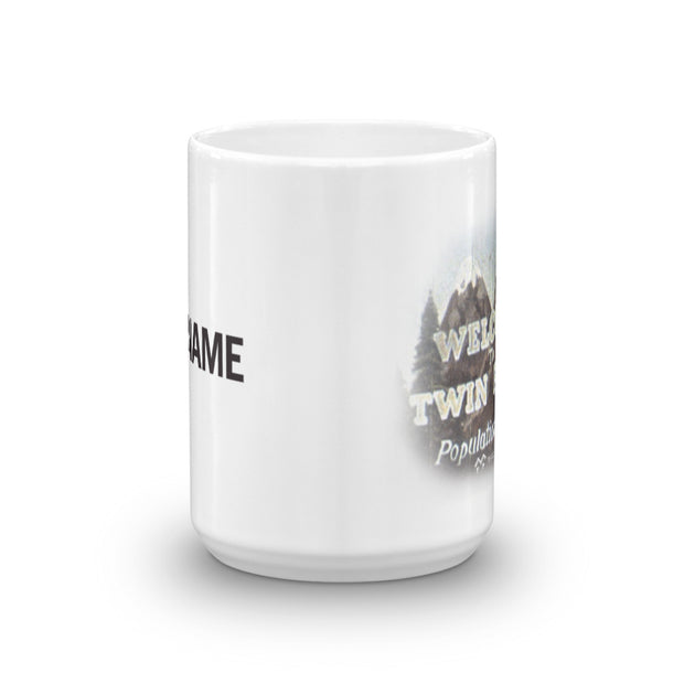 Twin Peaks Welcome to Twin Peaks Personalized 15 oz White Mug