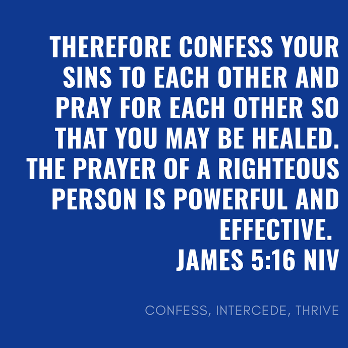 Confess. Intercede. Thrive.