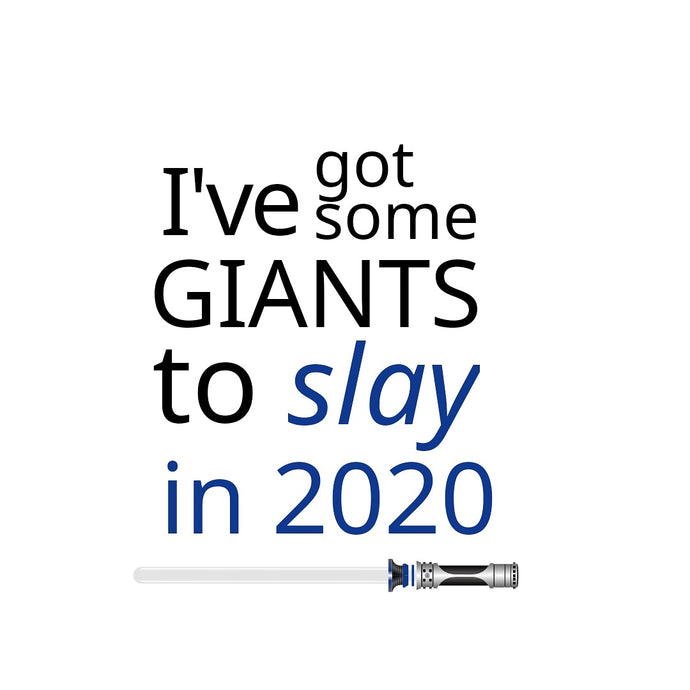 Slay Your Giants In 2020