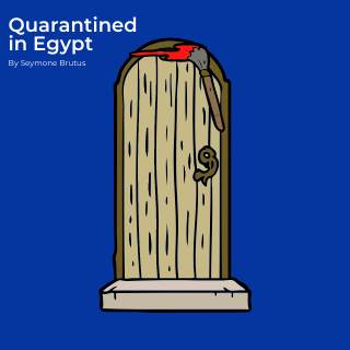 Quarantined in Egypt