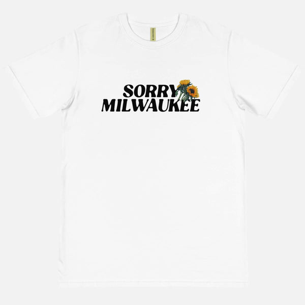 Sorry Milwaukee Tee