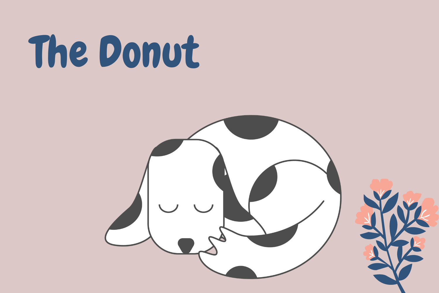 Dog sleeping position the donut