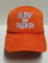 Load image into Gallery viewer, SURF WITH ALOHA - ORANGE FOAM TRUCKER