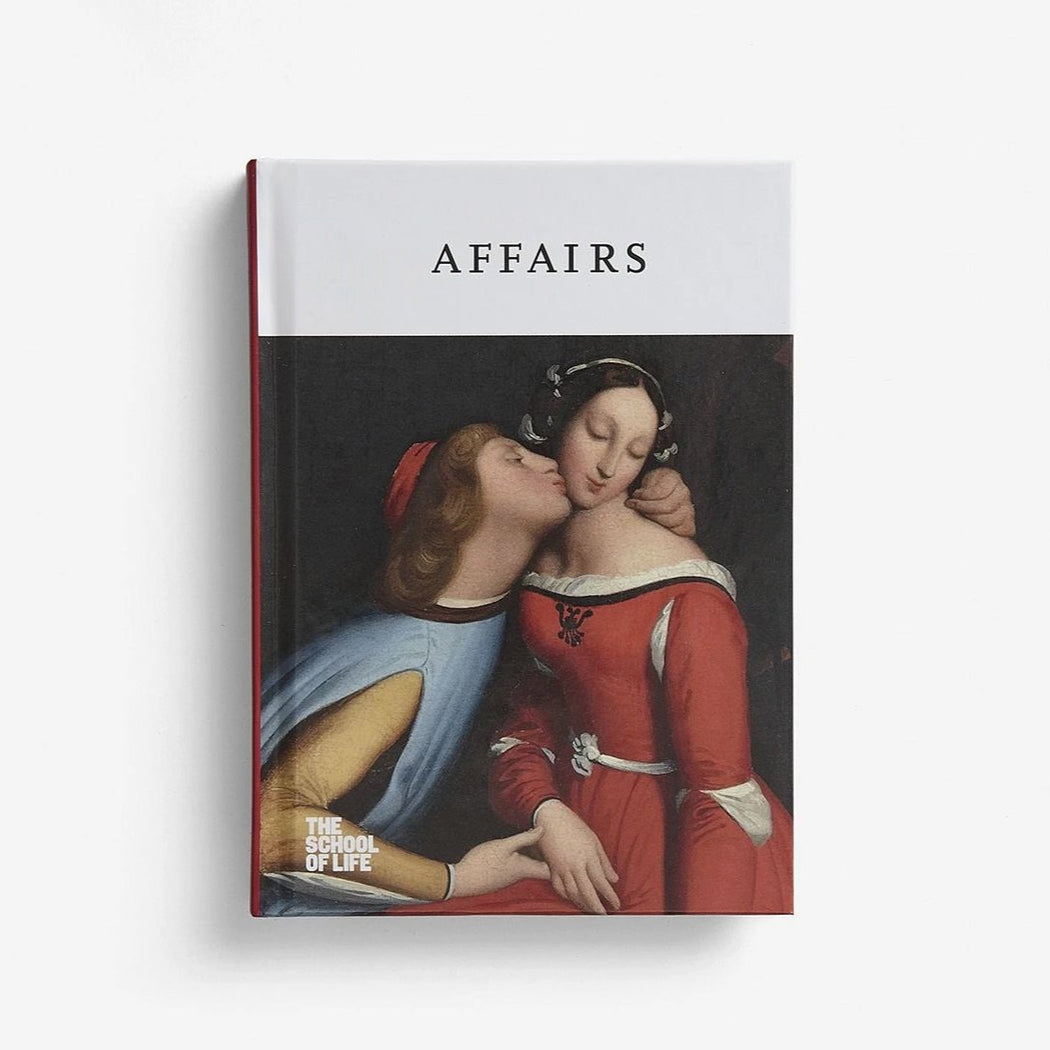 AFFAIRS - THE SCHOOL OF LIFE