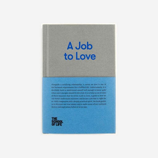 A Job to Love - The School of Life | FABLAB AB